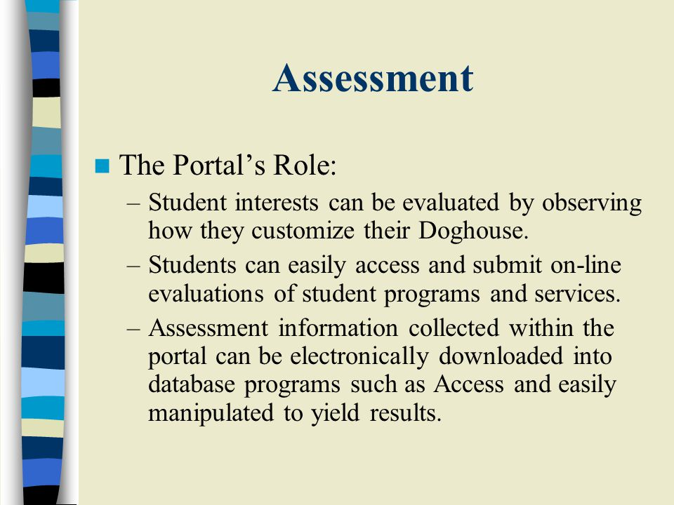 Assessment The Portal's Role: