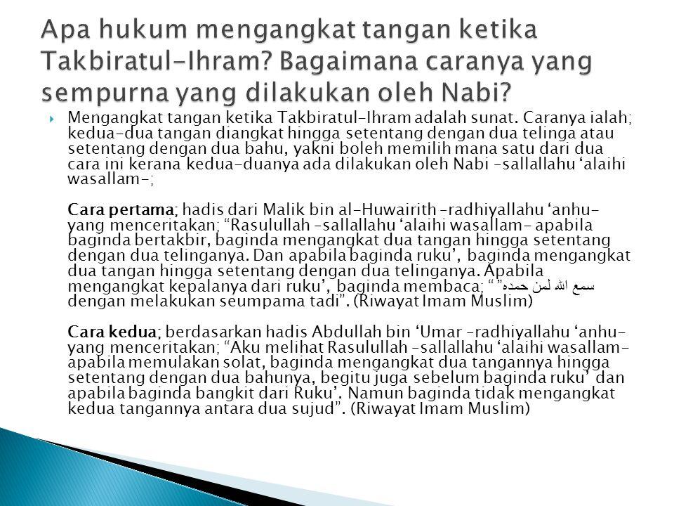 Apa hukum mengangkat tangan ketika Takbiratul-Ihram