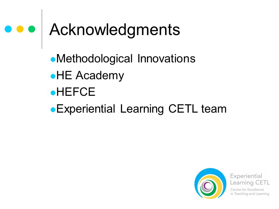 Acknowledgments Methodological Innovations HE Academy HEFCE