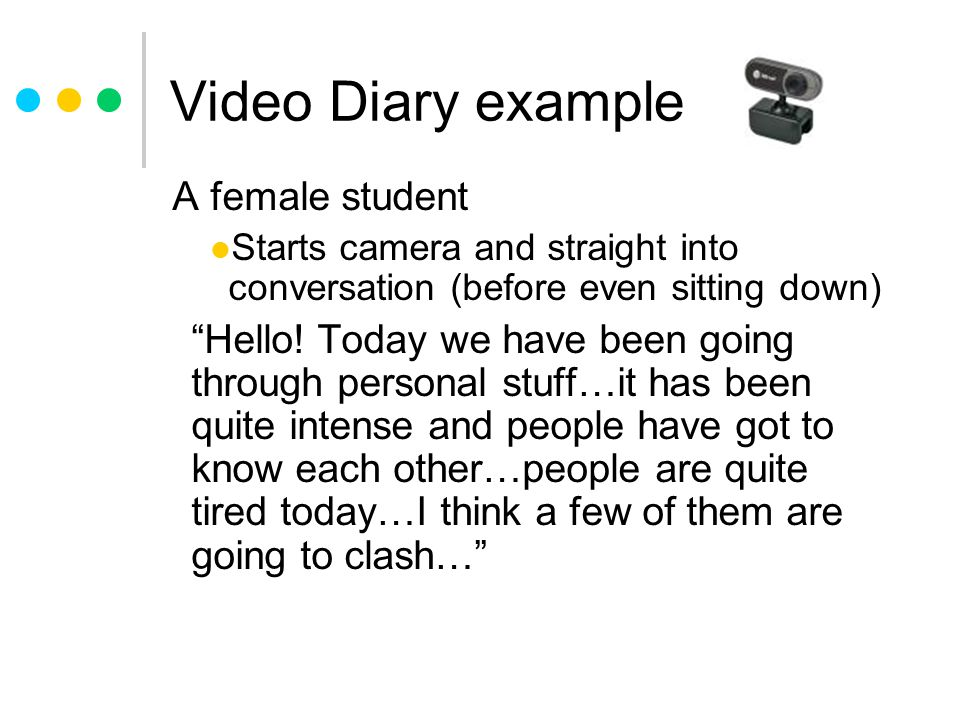 Video Diary example A female student