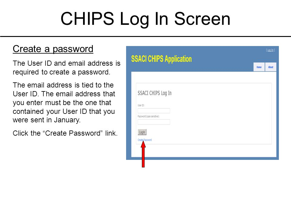 CHIPS Log In Screen Create a password