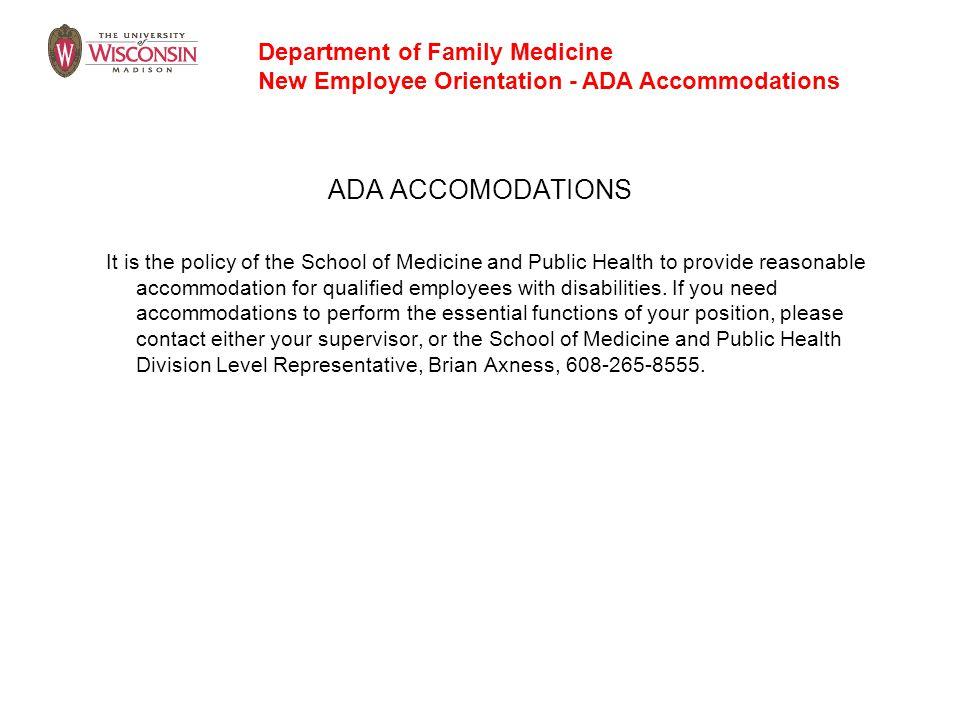 ADA ACCOMODATIONS Department of Family Medicine