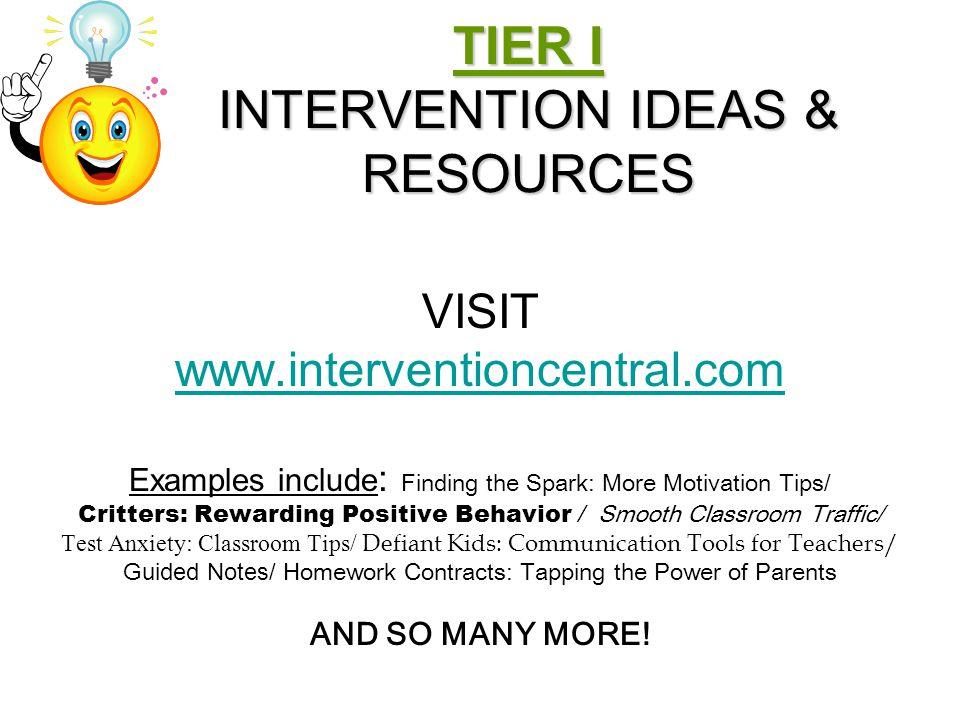 TIER I INTERVENTION IDEAS & RESOURCES