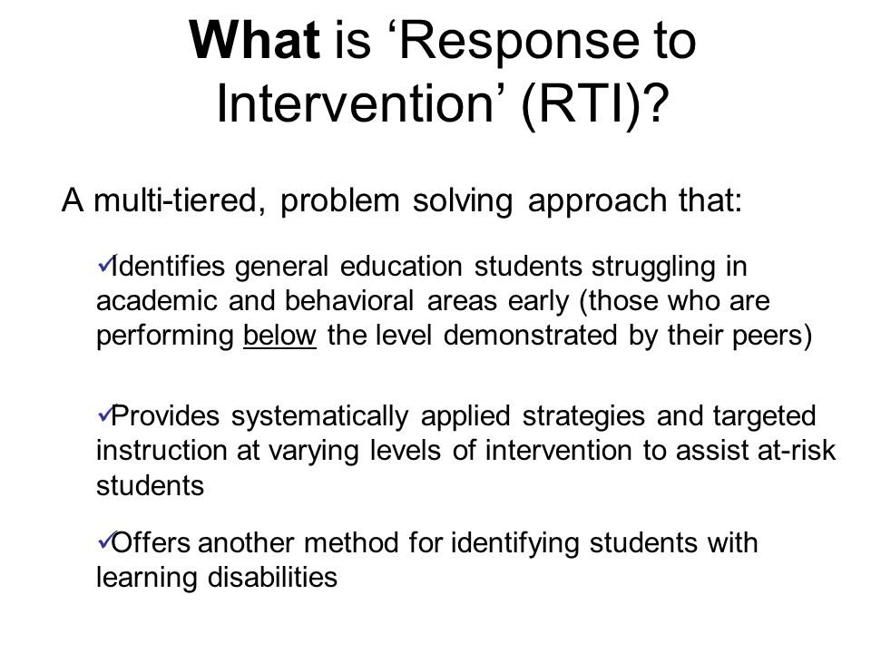 What is 'Response to Intervention' (RTI)