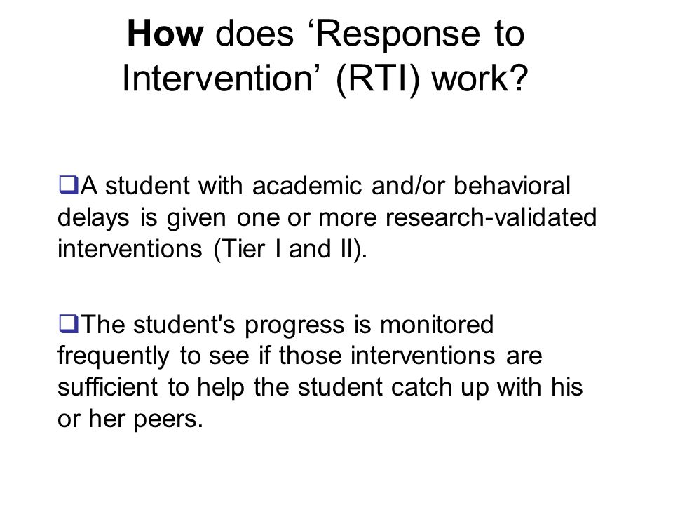 How does 'Response to Intervention' (RTI) work