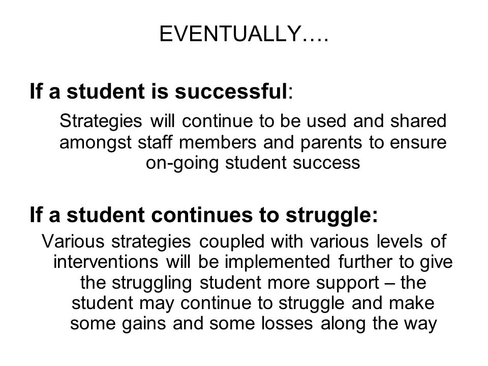If a student is successful: