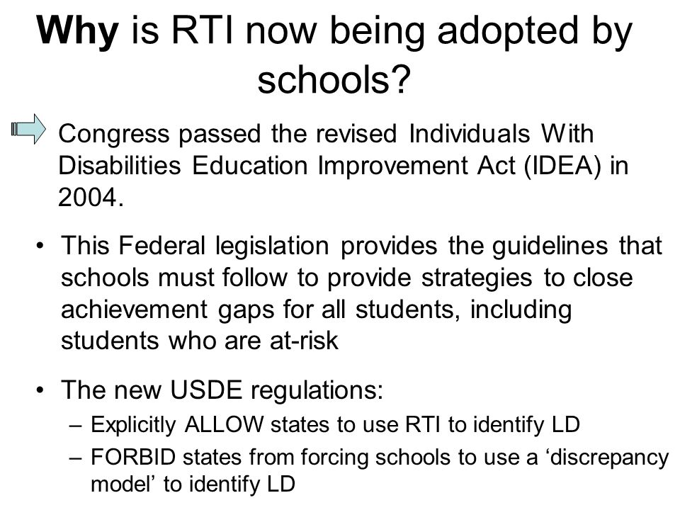 Why is RTI now being adopted by schools