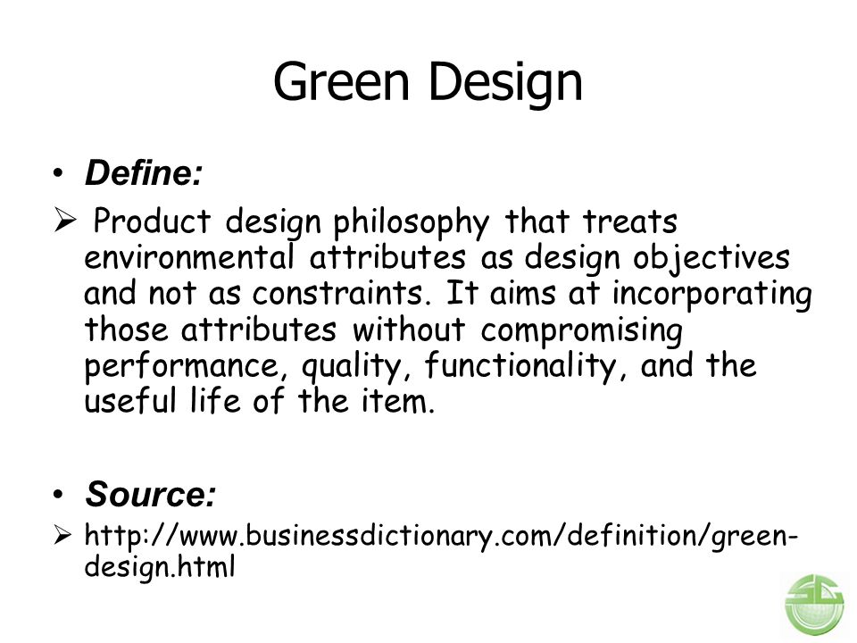 Green Design Define: