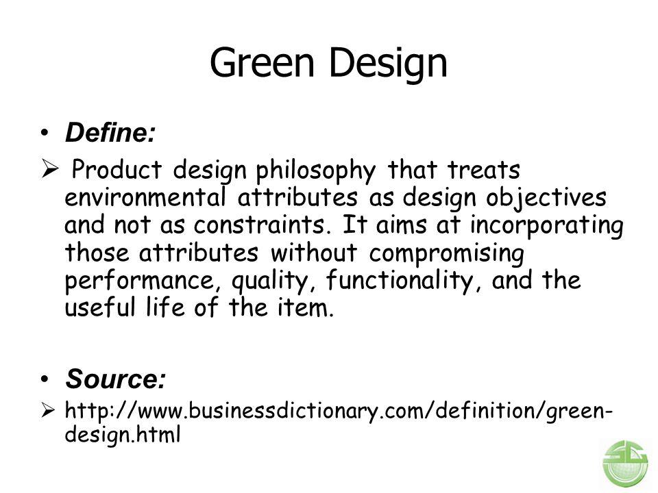 Green Design Define: