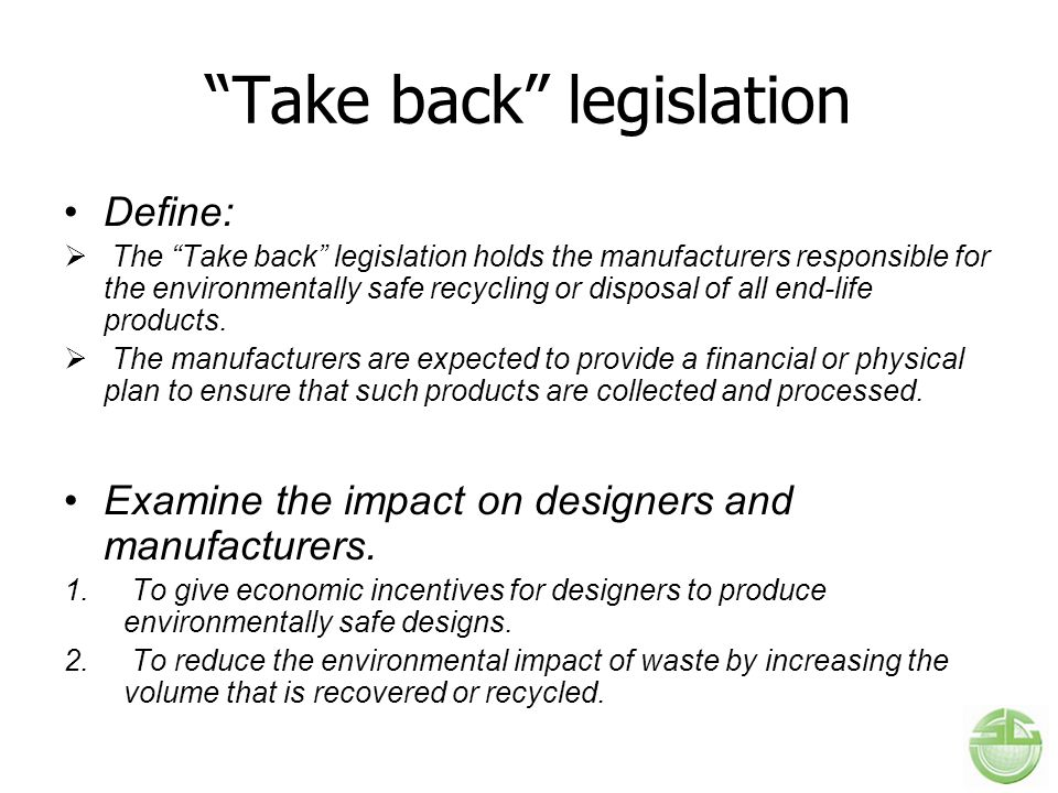 Take back legislation