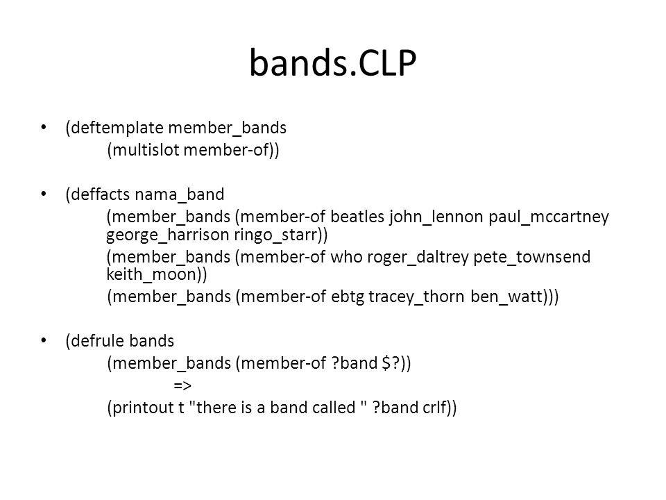 bands.CLP (deftemplate member_bands (multislot member-of))