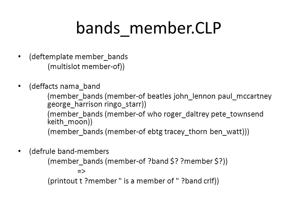 bands_member.CLP (deftemplate member_bands (multislot member-of))