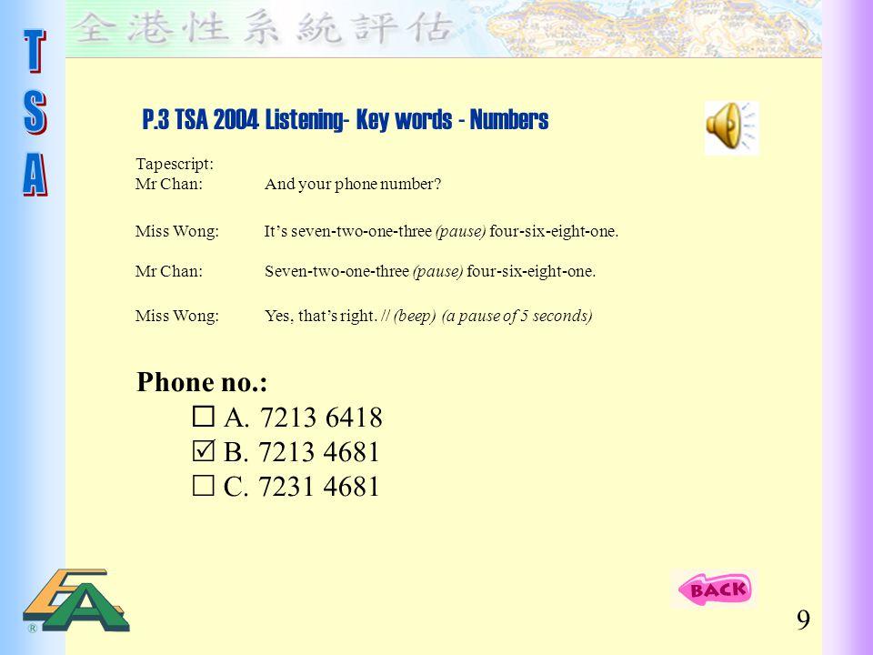 P.3 TSA 2004 Listening- Key words - Numbers