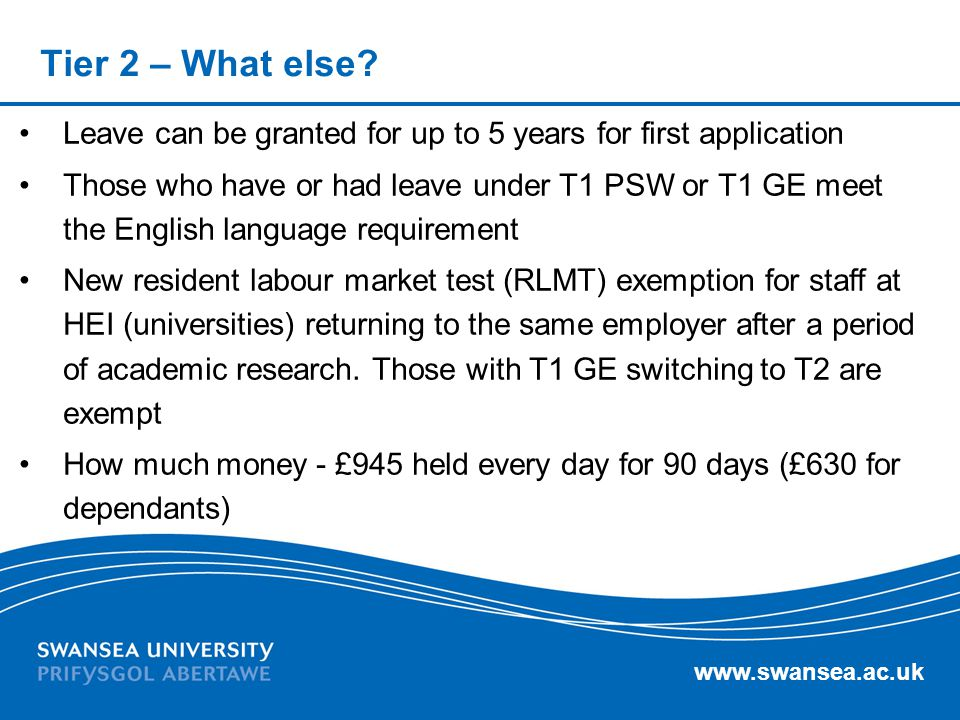 Tier 2 – What else Leave can be granted for up to 5 years for first application.