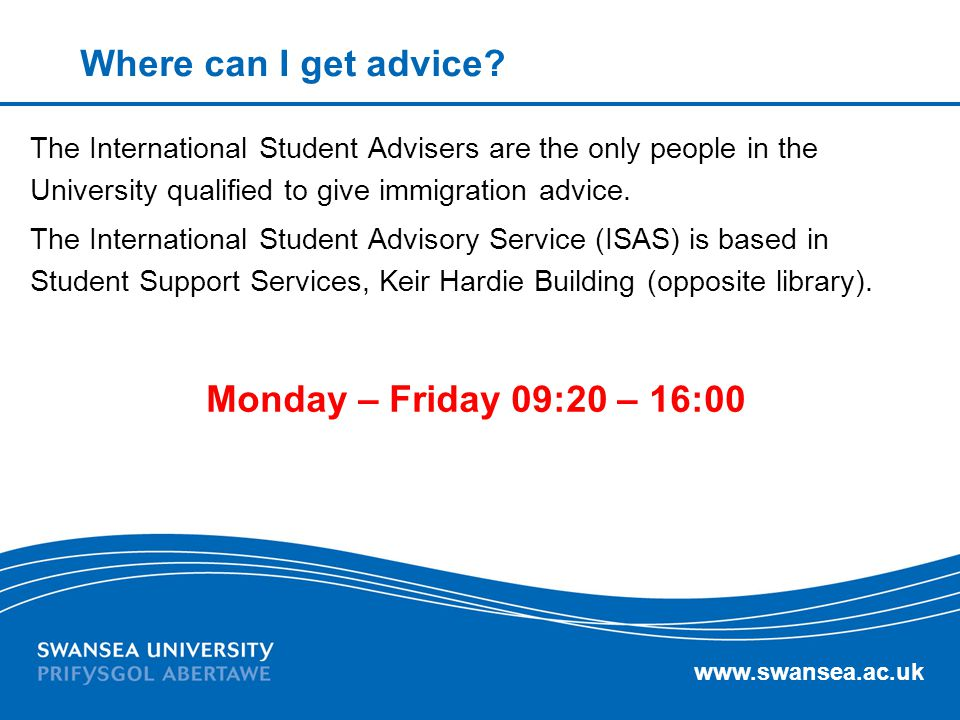 Where can I get advice Monday – Friday 09:20 – 16:00