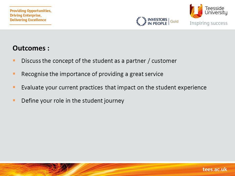 Outcomes : Discuss the concept of the student as a partner / customer