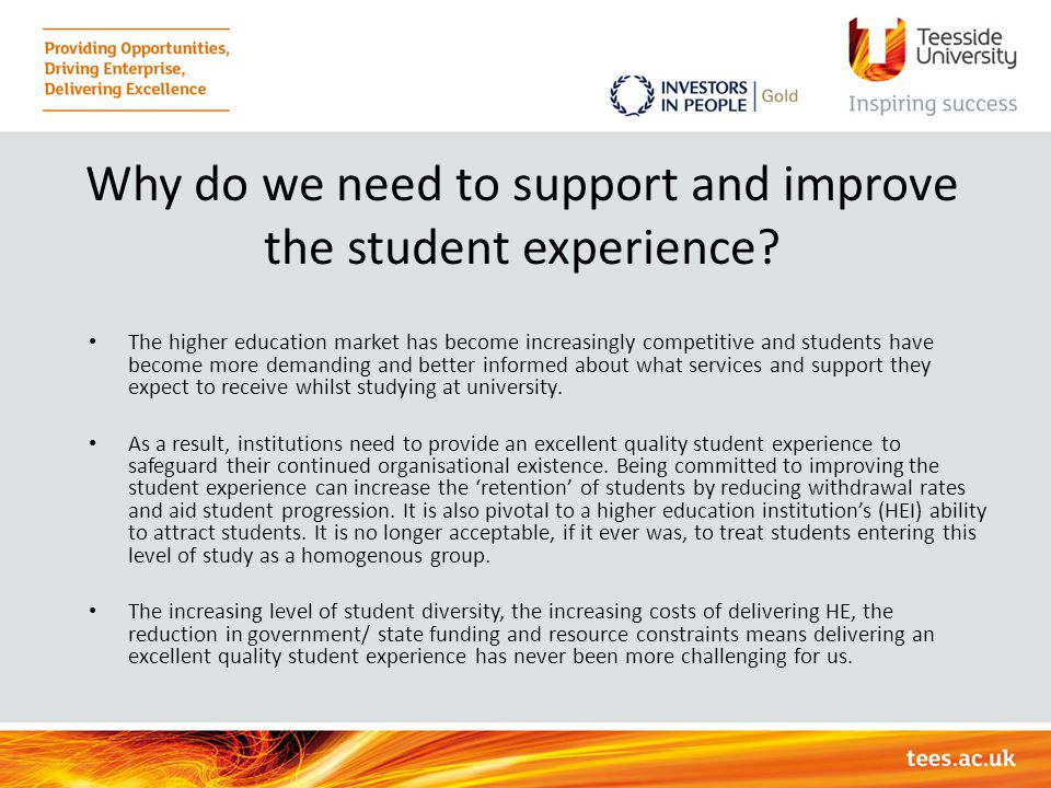 Why do we need to support and improve the student experience