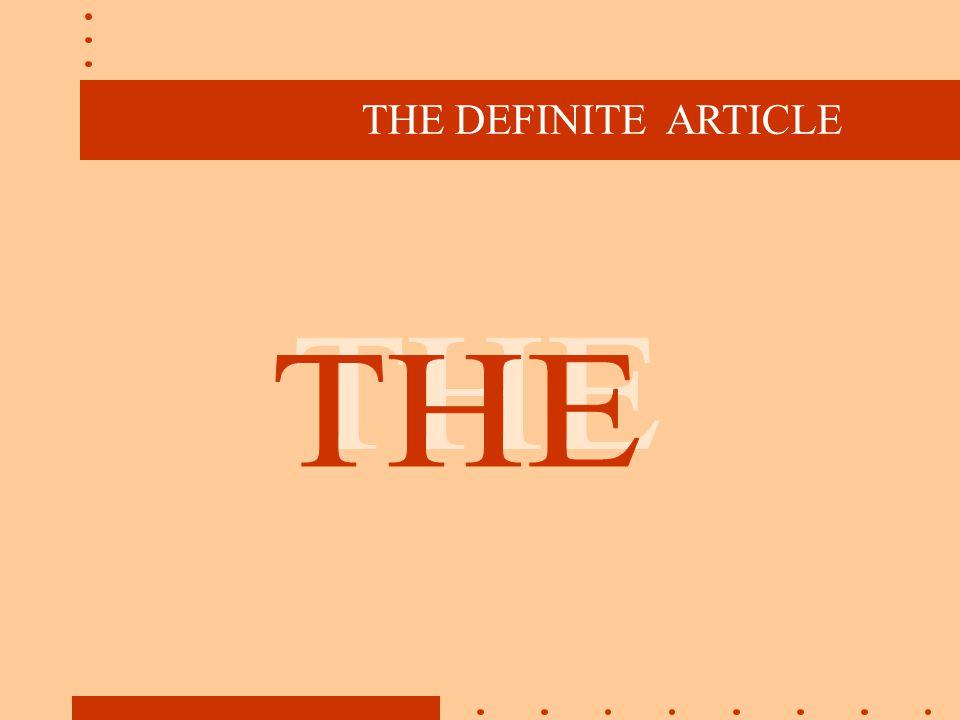 THE DEFINITE ARTICLE THE