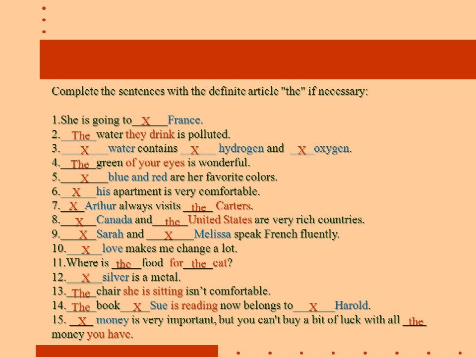 Complete the sentences with the definite article the if necessary: