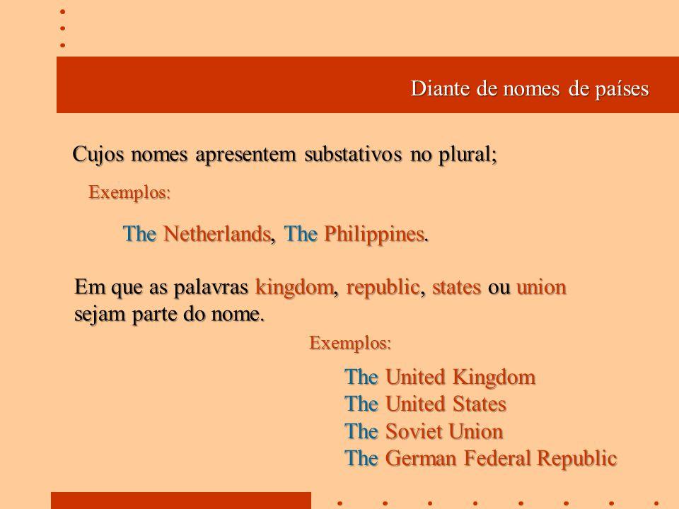 Diante de nomes de países