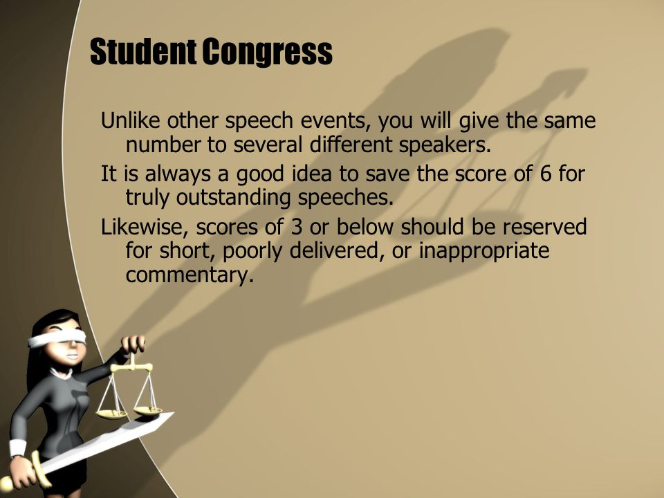 Student Congress Unlike other speech events, you will give the same number to several different speakers.