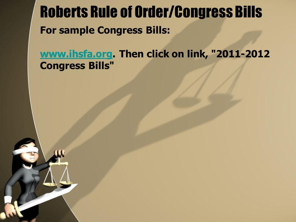 Roberts Rule of Order/Congress Bills