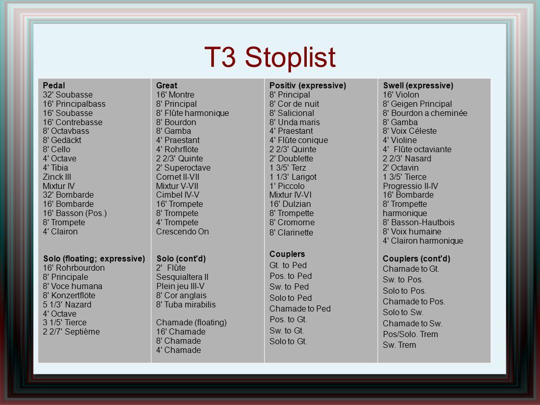T3 Stoplist Pedal 32 Soubasse 16 Principalbass 16 Soubasse