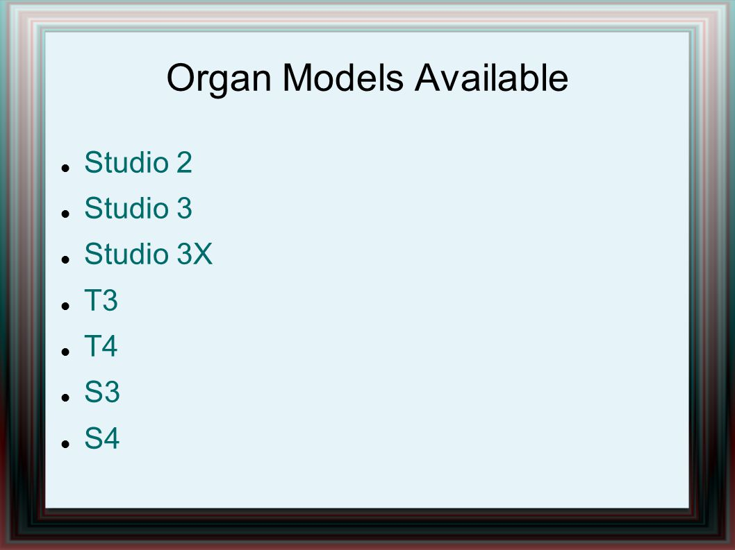 Organ Models Available