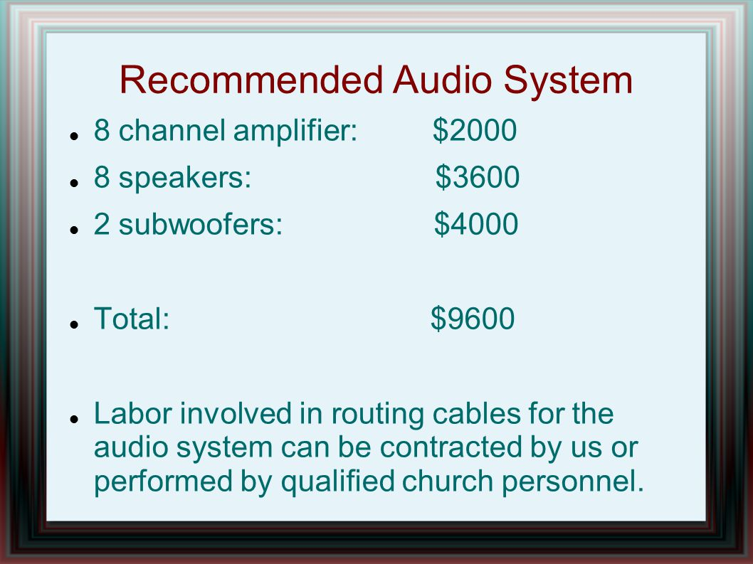 Recommended Audio System