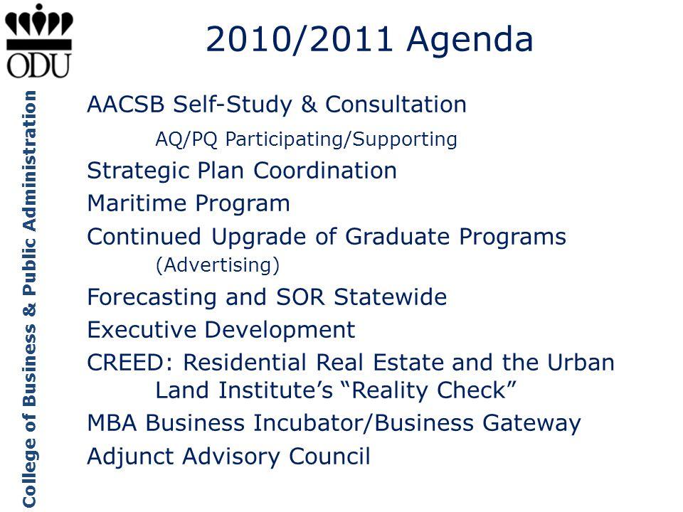 2010/2011 Agenda AACSB Self-Study & Consultation