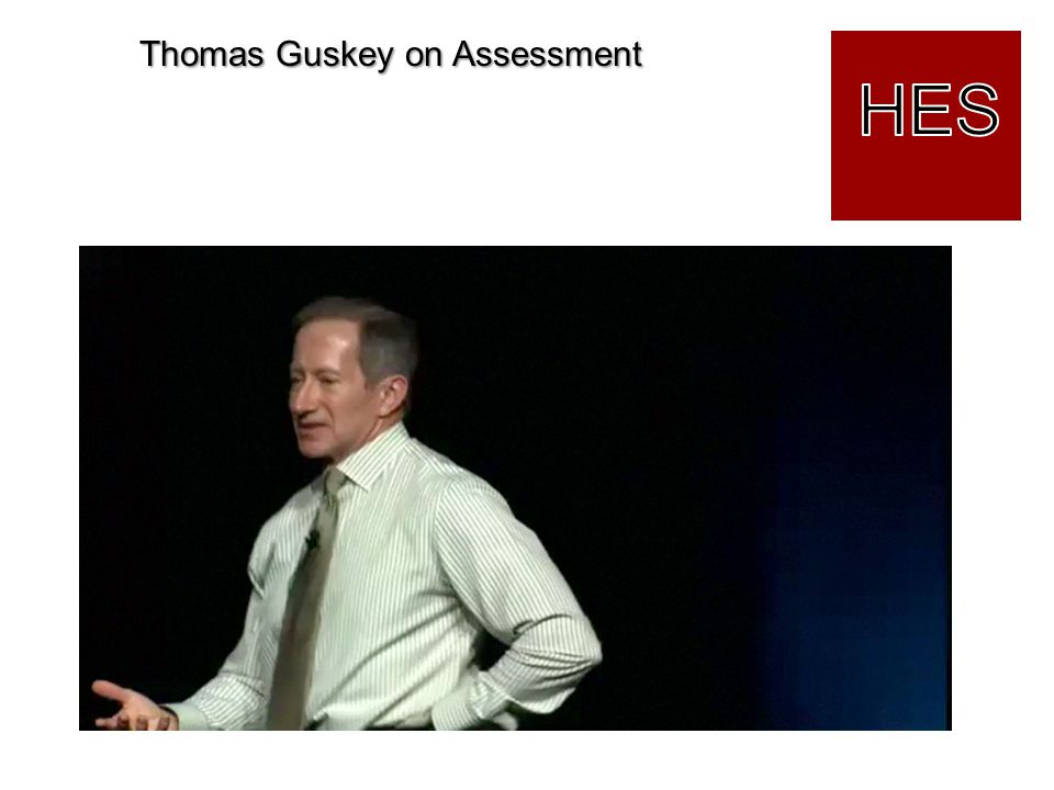 Thomas Guskey on Assessment