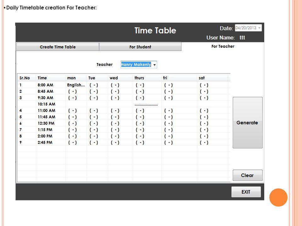 Daily Timetable creation For Teacher: