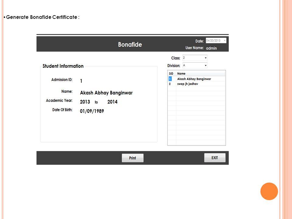 Generate Bonafide Certificate :