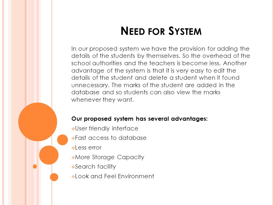Need for System