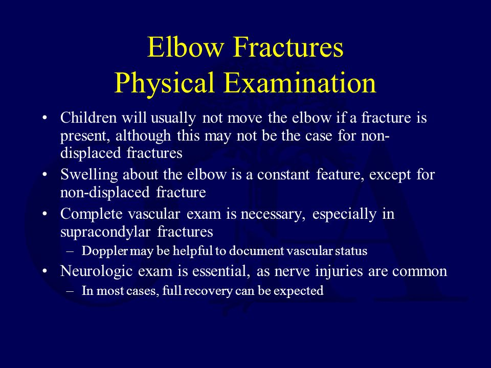 Elbow Fractures Physical Examination