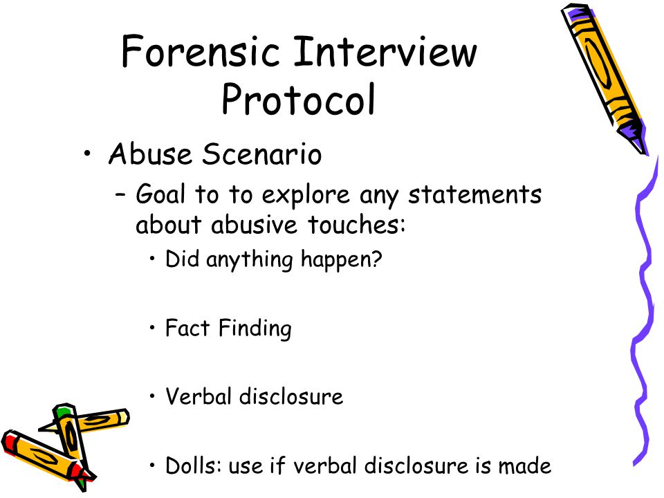 Forensic Interview Protocol