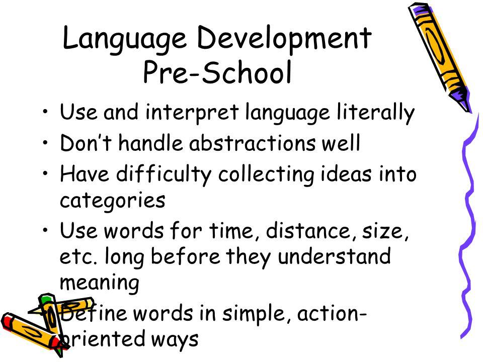 Language Development Pre-School