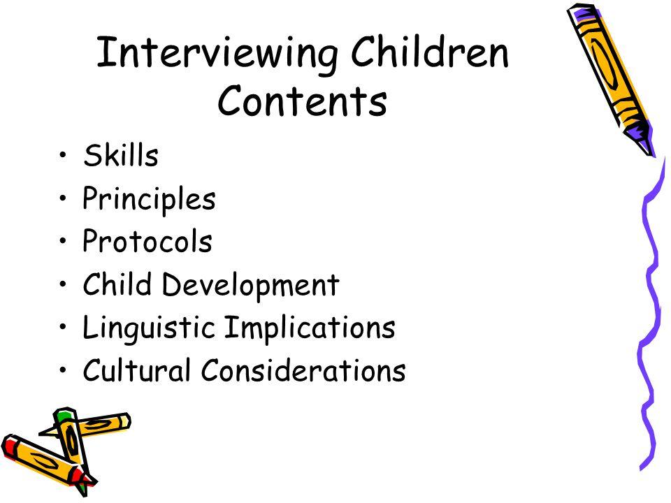 Interviewing Children Contents