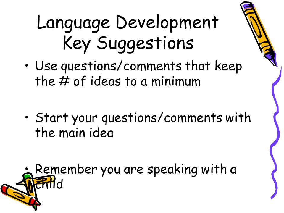 Language Development Key Suggestions