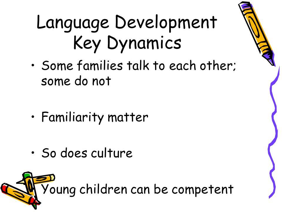 Language Development Key Dynamics