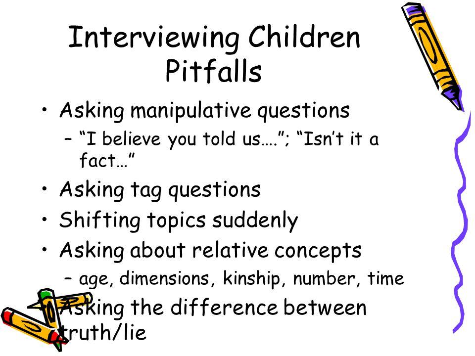 Interviewing Children Pitfalls