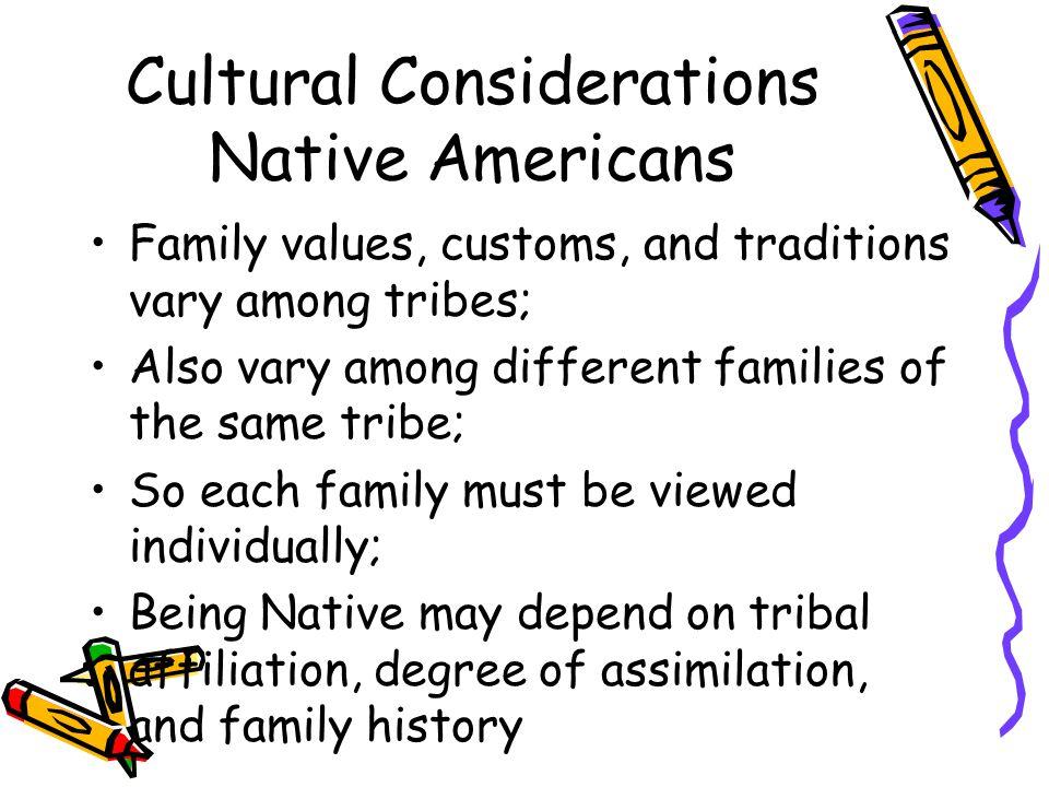 Cultural Considerations Native Americans