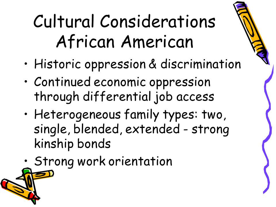 Cultural Considerations African American