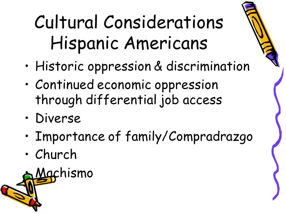 Cultural Considerations Hispanic Americans