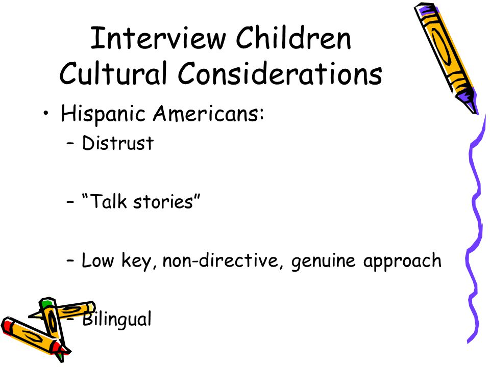 Interview Children Cultural Considerations