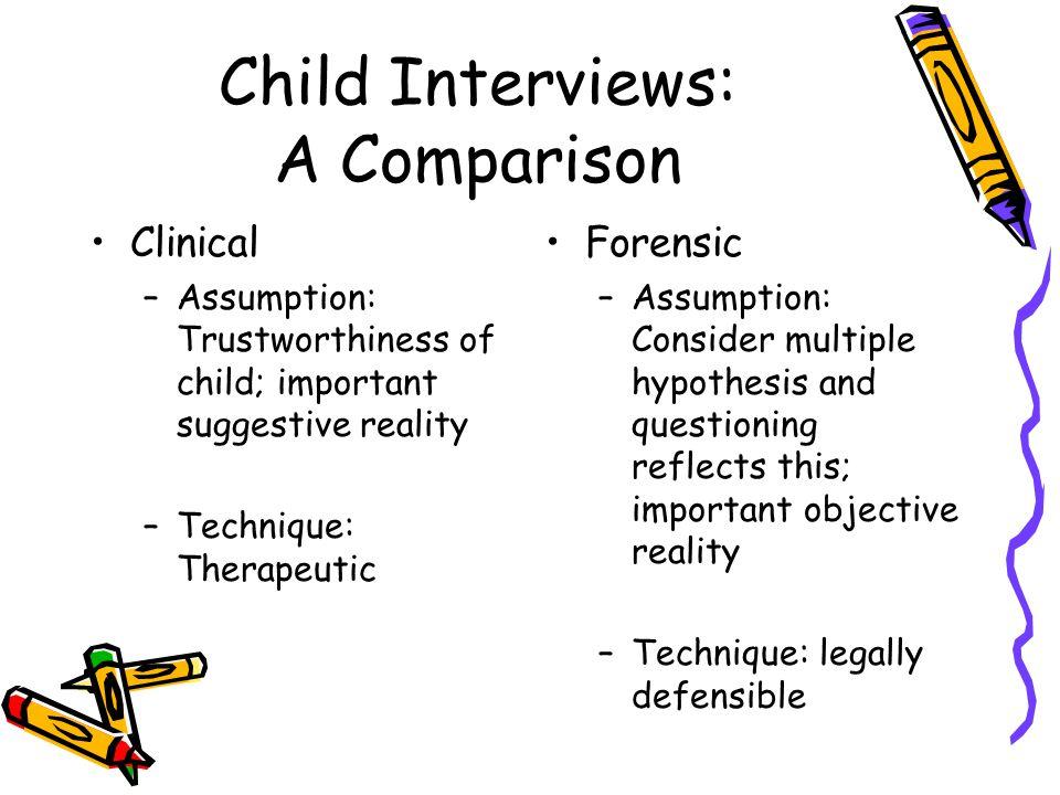 Child Interviews: A Comparison