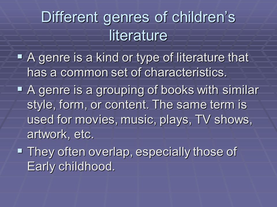 Different genres of children's literature