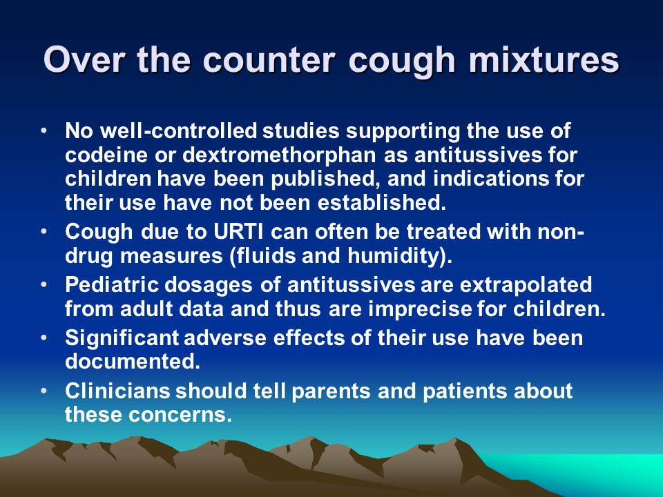 Over the counter cough mixtures