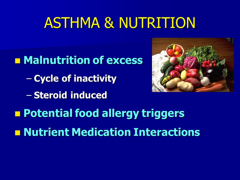 ASTHMA & NUTRITION Malnutrition of excess