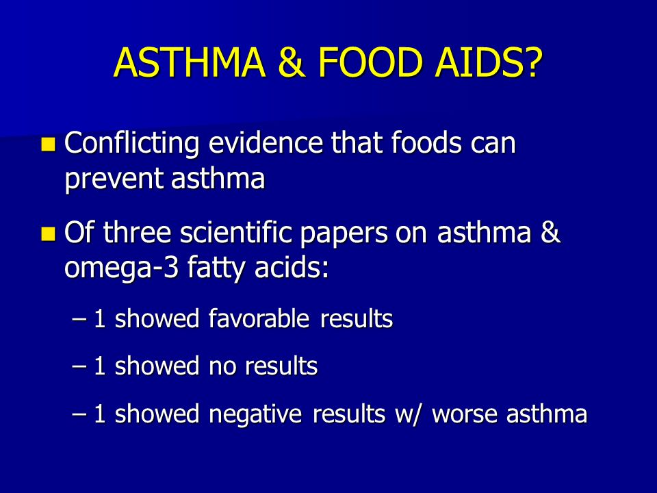 ASTHMA & FOOD AIDS Conflicting evidence that foods can prevent asthma
